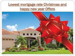 Best Lowest mortgage rate Christmas and happy new year Offers in canada