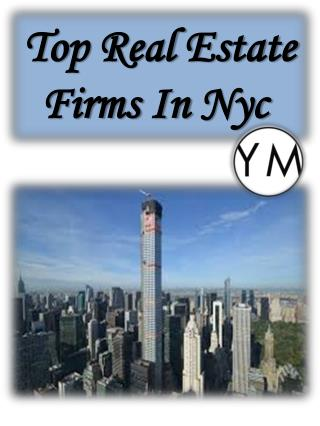 Top Real Estate Firms In Nyc