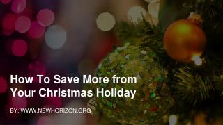 How To Save More from Your Christmas Holiday