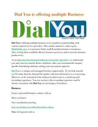 Dial You is offering multiple Business