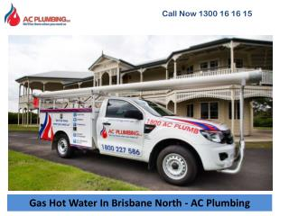 Gas Hot Water In Brisbane North - AC Plumbing
