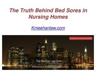 The Truth Behind Bed Sores in Nursing Homes - Kmeehanlaw.com