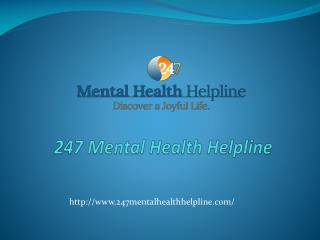 247 Mental Health Helpline Center