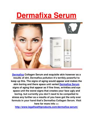 http://www.legalhealthproducts.com/dermafixa-serum/