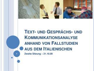 Text- und Gespr chs- und Kommunikationsanalyse anhand von Fallstudien aus dem Italienischen