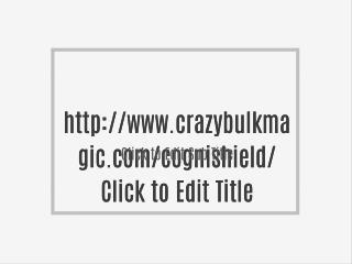 http://www.crazybulkmagic.com/cognishield/