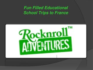 school trips to france