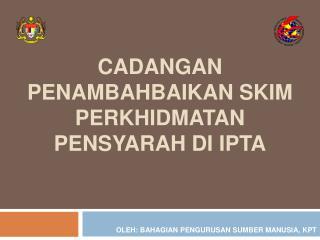 Cadangan Penambahbaikan Skim Perkhidmatan Pensyarah di IPTA