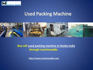 Used Packing Machine in Noida India