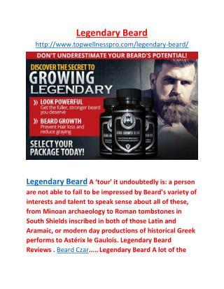 http://www.topwellnesspro.com/legendary-beard/