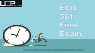 ECO 561 Final Exam | Question With Answers | UOP E Tutors