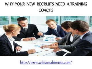 William Almonte NJ-William Almonte-Why your new recruits need a training coach