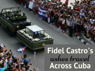 Fidel Castro's ashes travel across Cuba