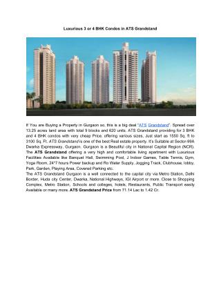 Luxurious 3 or 4 BHK Condos in ATS Grandstand