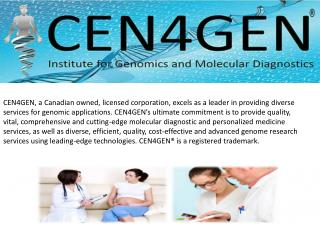 CEN4GEN genetic testing and DNA Testing services