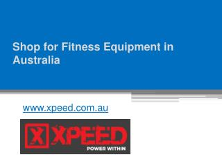 Shop for Fitness Equipment in Australia - www.xpeed.com.au