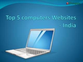 Top 5 Computers websites