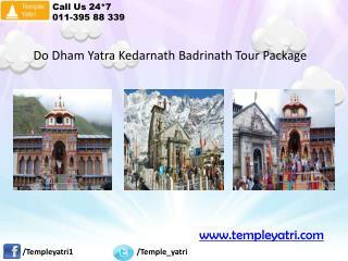 Do Dham Yatra(Kedarnath and Badrinath) Ex Delhi Package