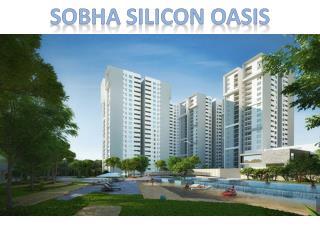 Sobha Silicon Oasis | New launch Property | Call-9066021610