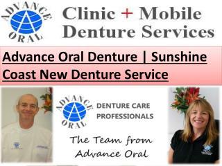 Advance Oral Denture | Sunshine Coast New Denture Service