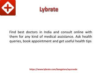 Ayurvedic Doctors in Bangalore - Lybrate