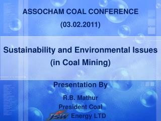 Sustainability and Environmental Issues  in Coal Mining