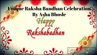 Unique Raksha Bandhan celebration by Asha Bhosle