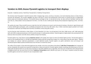 Vendors to AHA choose Pyramid Logistics to transport their displays