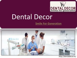 Best dental clinic in Kolhapur - Dental Decor