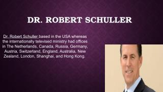 Robert A Schuller