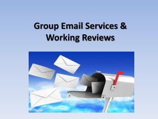 Group Email Services & Working Reviews