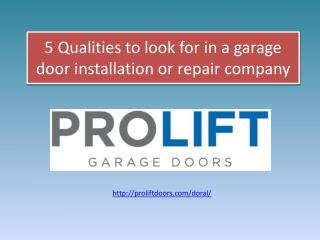 5 Qualities to Look for in a Garage Door Installation or Repair Company