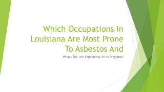 What Is The Life Expectancy Of Someone Diagnosed With Mesothelioma And Which Jobs Are Most Susceptible To Asbestos