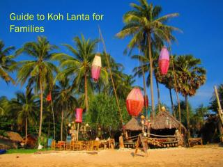 Guide to Koh Lanta for Families