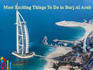 Most Exciting Things To Do in Burj Al Arab