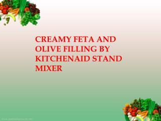 Creamy feta and olive filling by stand mixer
