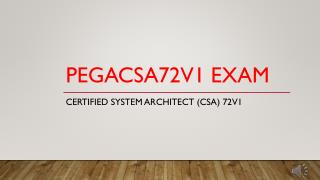 PEGACSA72V1 Real Exam VCE Questions