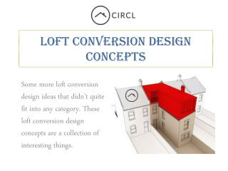 Loft Conversion Design Concepts – CIRCL