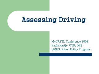 Assessing Driving