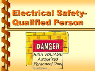 Electrical Safety-Qualified Person