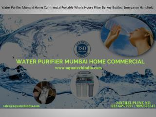 Water Purifier Mumbai Home Commercial Portable Whole House Filter Berkey Bottled Emergency Handheld