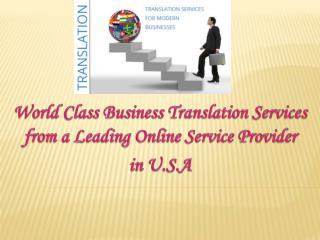 World Class Business Translation Services from a Leading Online Service Provider  in U.S.A