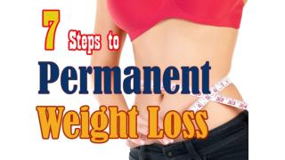 7 Steps to Permanent Weight Loss