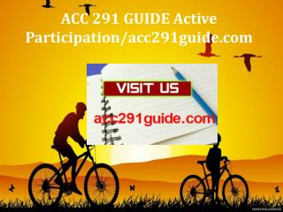 ACC 291 GUIDE Active Participation/acc291guide.com