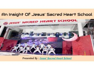 An insight of jesus' sacred heart school