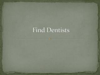Visit Your Dentists Clinic and Know Tips for Healthy Teeth and Gums