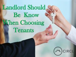 Landlord Should Be Know When Choosing Tenants