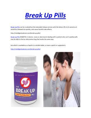 http://intelligentadvices.com/break-up-pills/