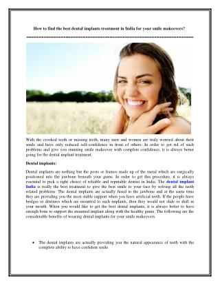 How to find the best dental implants treatment in India for your smile makeovers?