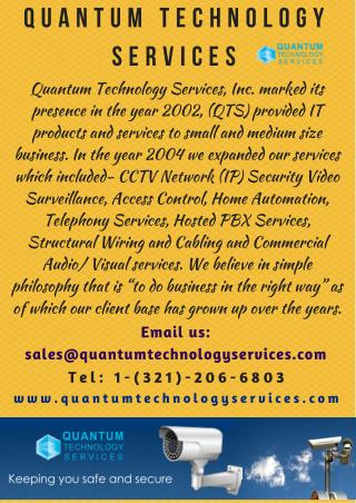 SECURITY CAMERA SERVICE PROVIDER - WWW.QUANTUMTECHNOLOGYSERVICES.COM